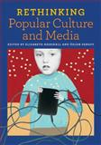 Rethinking Popular Culture and Media, Elizabeth Marshall, Özlem Sensoy, 094296148X