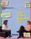 Professional by Choice : Milady's Career Development Guide, Harper, Victoria and Harper, 1562531484