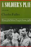 A Soldier's Play, Charles Fuller and Fuller, 0374521484