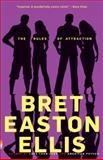 The Rules of Attraction, Bret Easton Ellis, 067978148X