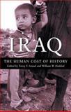 Iraq : The Human Cost of History, Ismael, Tareq Y. and Haddad, William W., 0745321488