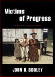 Victims of Progress, John H. Bodley, 0759111480