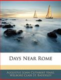 Days near Rome, Augustus John Cuthbert Hare and Welbore Clair St. Baddeley, 1145111483