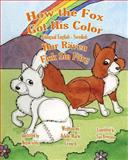 How the Fox Got His Color Bilingual English Swedish, Adele Crouch, 1478161485