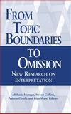 From Topic Boundaries to Omission 9781563681486