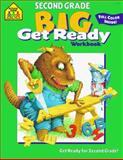 Second Grade Big Get Ready!, School Zone Publishing Company Staff, 0887431488