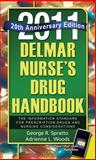 Nurse's Drug Handbook, 2011 : The Information Standard For Prescription Drugs and Nursing Considerations, Spratto, George R. and Woods, Adrienne L., 1111131481
