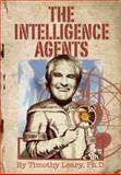The Intelligence Agents, Timothy Leary, 1579511481