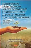 Microremediation, Phytoremediation and Vermiremediation Biotechnologies for Contaminated Lands and Soil, , 1616681489