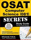 OSAT Computer Science (081) Secrets Study Guide : CEOE Exam Review for the Certification Examinations for Oklahoma Educators / Oklahoma Subject Area Tests, CEOE Exam Secrets Test Prep Team, 1627331484