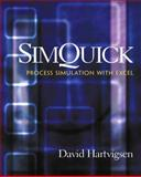 Simquick : Process Simulation with Excel Upadated Version, Hartvigsen, David, 0130651486