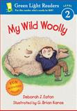 My Wild Woolly, Deborah J. Eaton, 0152051481