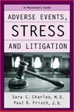 Adverse Events, Stress, and Litigation 9780195171488
