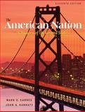 The American Nation : A History of the United States, Garraty, John Arthur and Carnes, Mark C., 0321101480