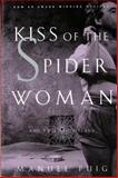 Kiss of the Spider Woman and Two Other Plays, Manuel Puig, 0393311481