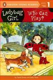 Who Can Play?, David Soman and Jacky Davis, 0606321489