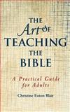 The Art of Teaching the Bible 9780664501488