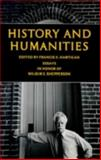 History and Humanities : Essays in Honor of Wilbur S. Shepperson, Hartigan, Francis X., 0874171482