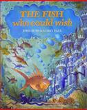 The Fish Who Could Wish, John Bush, 0916291480