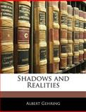 Shadows and Realities, Albert Gehring, 1145331483