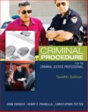 Criminal Procedure for the Criminal Justice Professional, Ferdico, John N. and Fradella, Henry F., 1305261488