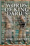 Words of King Darius, King Darius, 1937981487