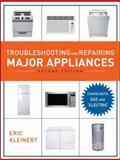 Troubleshooting and Repairing Major Appliances, Kleinert, Eric, 0071481486