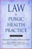Law in Public Health Practice 9780195301489