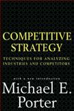 Competitive Strategy, Michael E. Porter, 0684841487