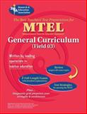 MTEL General Curriculum Field 03 : The Best Teachers' Test Preparation for the MTEL, Editors of REA, 0738601489