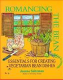 Romancing the Bean, Joanne Saltzman and Joel Saltzman, 0915811480