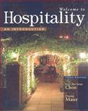 Welcome to Hospitality : An Introduction, Chon, Kye-Sung and Sparrowe, Raymond T., 1428321489