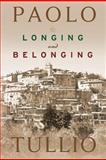 Longing and Belonging, Paolo Tullio, 1478201487