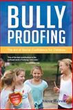Bully-Proofing, Steve Heron, 148360148X