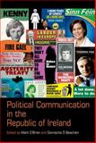 Political Communication in the Republic of Ireland, , 1781381488