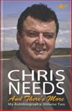 Chris Needs - And There's More, Chris Needs, 1847711480