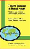 Today's Priorities in Mental Health : Children and Families: Needs, Rights and Action, Fine, Stuart H. and Krell, Robert, 9027711488