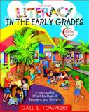 Literacy in the Early Grades : A Successful Start for PreK-4 Readers and Writers, Tompkins, Gail E., 0131381490