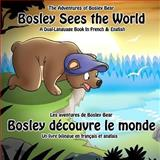 Bosley Sees the World, Timothy Johnson, 147017149X