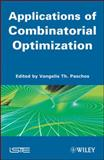 Applications of Combinatorial Optimization, , 184821149X