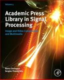 Academic Press Library in Signal Processing : Image and Video Compression and Multimedia, , 0124201490
