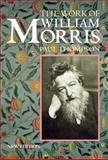 The Work of William Morris, Thompson, Paul, 0192831496