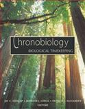 Chronobiology : Biological Timekeeping, Jay C. Dunlap, 087893149X