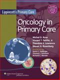 Oncology in Primary Care, Rose, Michal G., 1451111495