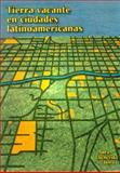 Tierra Vacante en Ciudades Latinoamericanas, , 1558441492