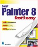 Corel Painter 8 Fast and Easy, Grebler, Eric, 1592001491