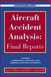 Aircraft Accident Analysis - Final Reports, Sumwalt, Robert and Walters, Jim, 0071351493