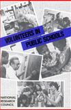 Volunteers in Public Schools, Committee on the Use of Volunteers in Schools, Nat and Behavioral and Social Sciences and Education Commission, 030904149X