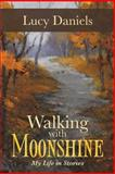 Walking with Moonshine, Lucy Daniels, 1491701498