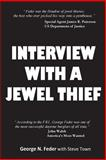 Interview with a Jewel Thief, George Feder, 149439149X